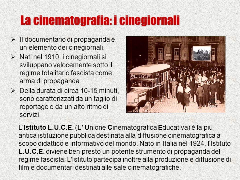  Il documentario di propaganda è un elemento dei cinegiornali.  Nati nel 1910, i cinegiornali si sviluppano velocemente sotto il regime totalitario