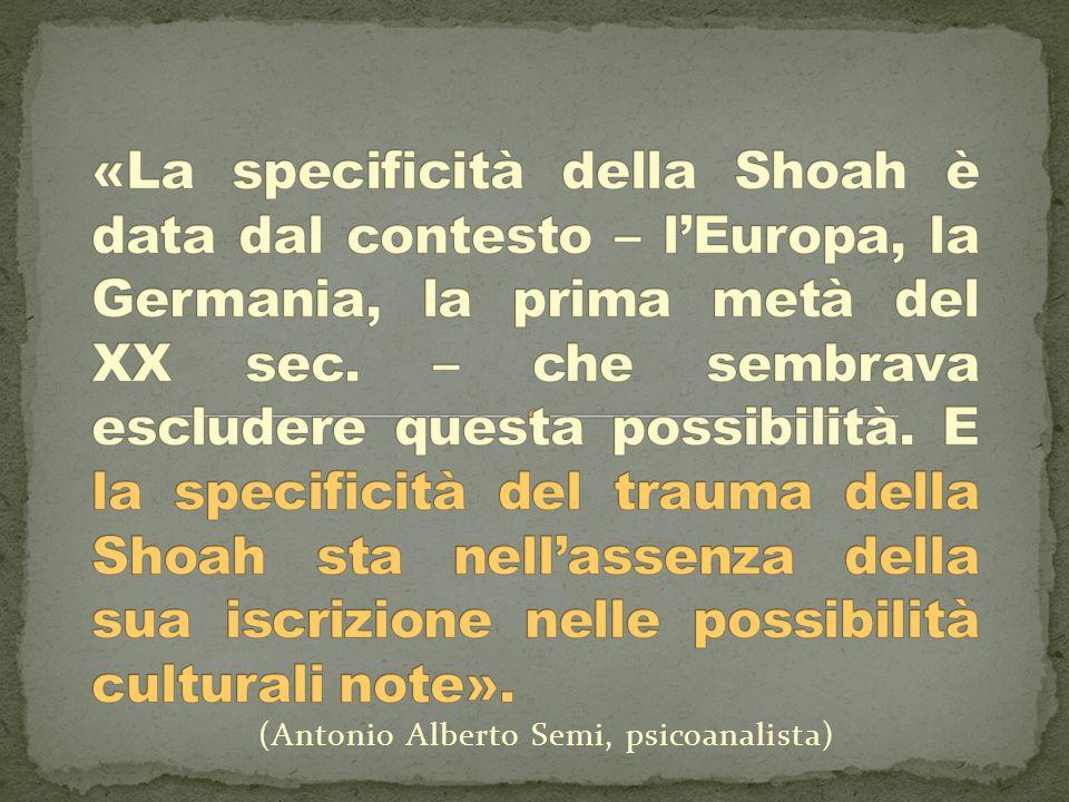 (Antonio Alberto Semi, psicoanalista)