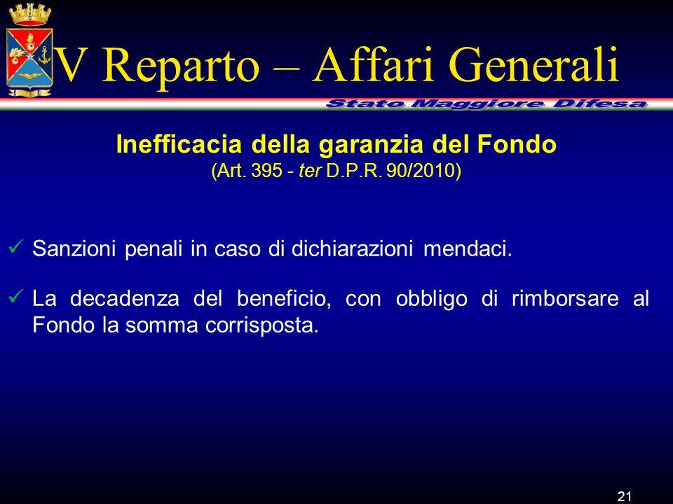 V Reparto – Affari Generali Sanzioni penali in caso di dichiarazioni mendaci.