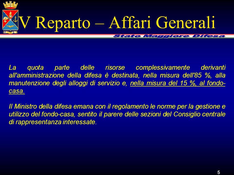 6 V Reparto – Affari Generali BOZZA DISPOSIZIONI REGOLAMENTARI DISCIPLINA ATTUATIVA FONDO CASA D.P.R.