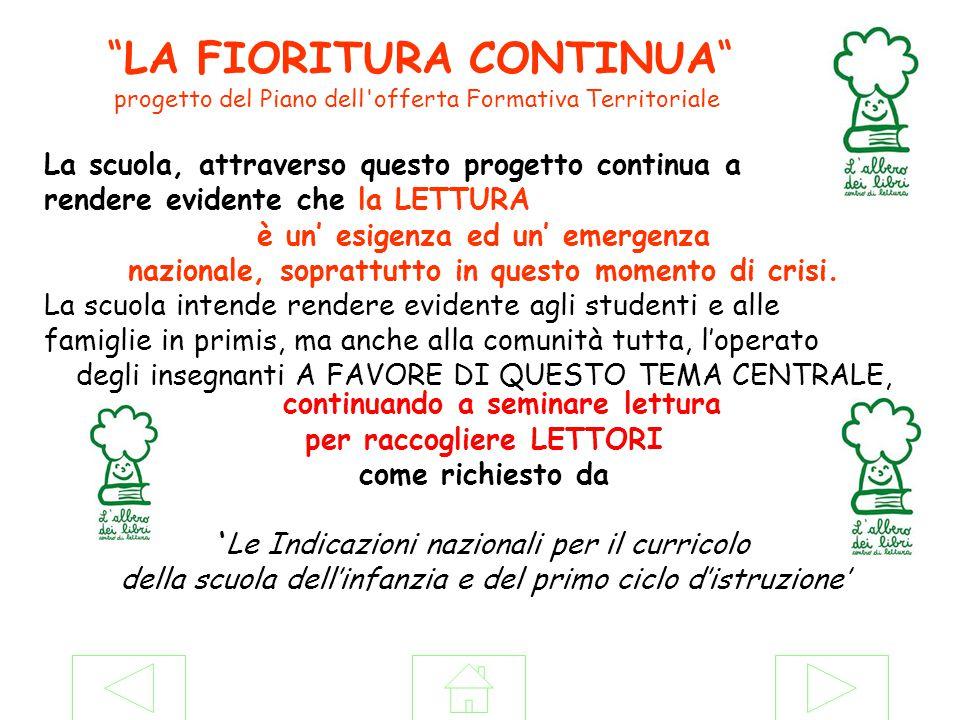 La scuola, attraverso questo progetto continua a rendere evidente che la LETTURA è un' esigenza ed un' emergenza nazionale, soprattutto in questo momento di crisi.