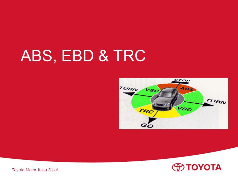 Toyota Motor Italia S.p.A. ABS, EBD & TRC