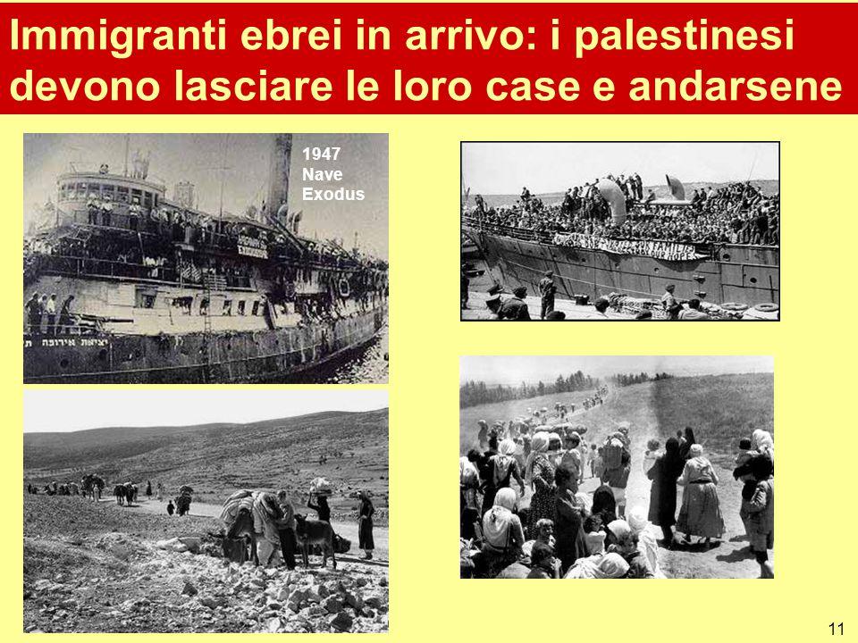 11 Immigranti ebrei in arrivo: i palestinesi devono lasciare le loro case e andarsene 1947 Nave Exodus
