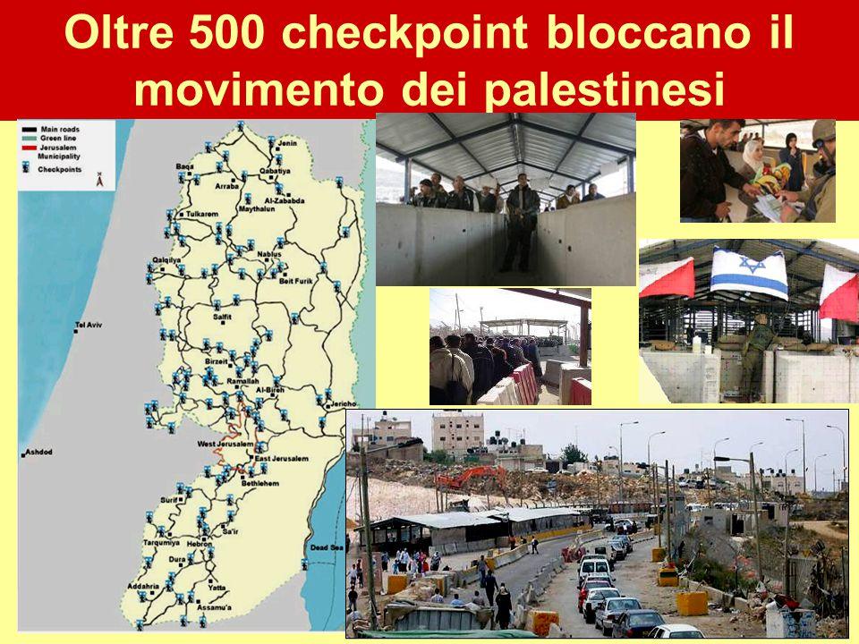 27 Oltre 500 checkpoint bloccano il movimento dei palestinesi