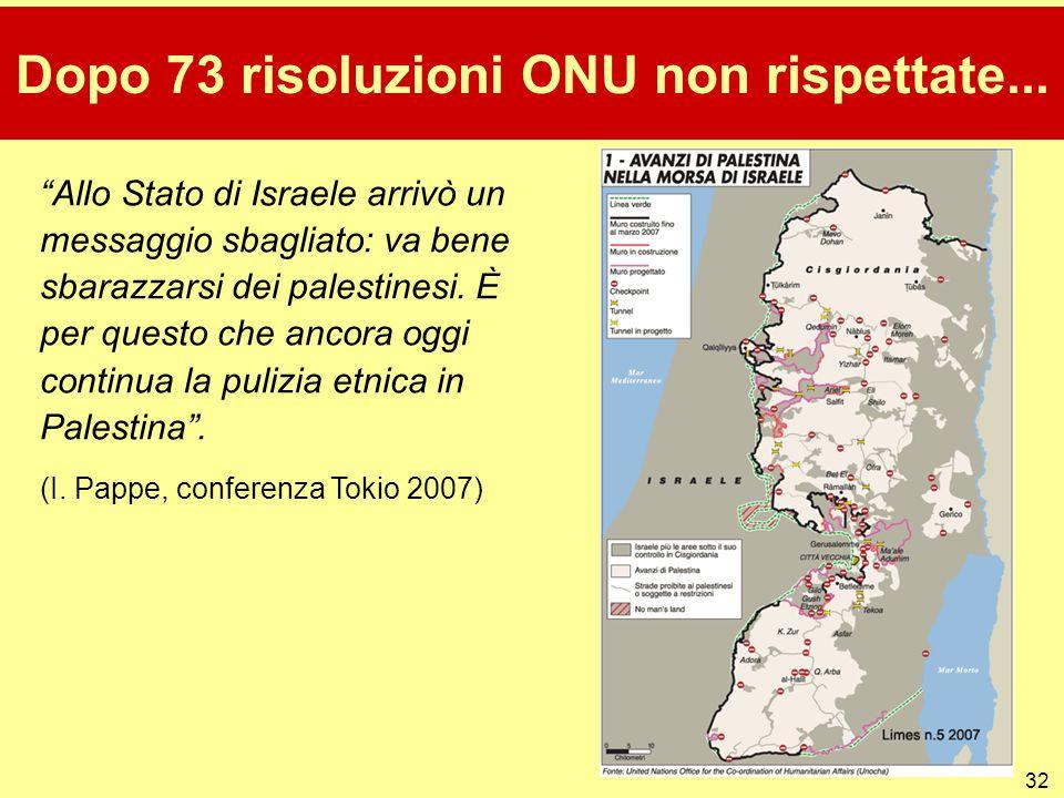 """32 Dopo 73 risoluzioni ONU non rispettate... """"Allo Stato di Israele arrivò un messaggio sbagliato: va bene sbarazzarsi dei palestinesi. È per questo c"""