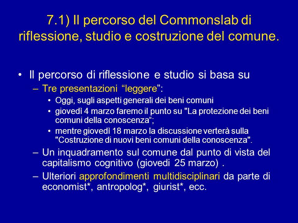 7.1) Il percorso del Commonslab di riflessione, studio e costruzione del comune.