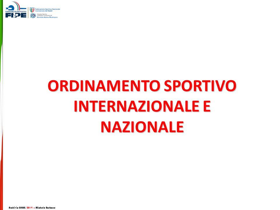 ORDINAMENTO SPORTIVO INTERNAZIONALE E NAZIONALE Archivio CNUG 2014 – Michele Barbone