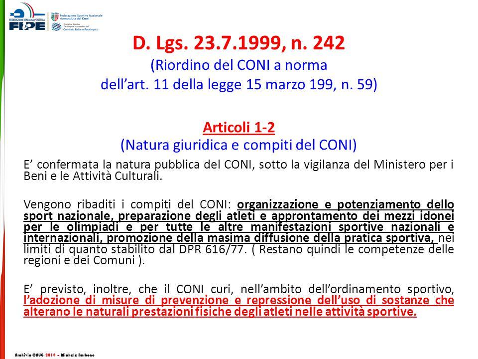 D.Lgs. 23.7.1999, n. 242 (Riordino del CONI a norma dell'art.