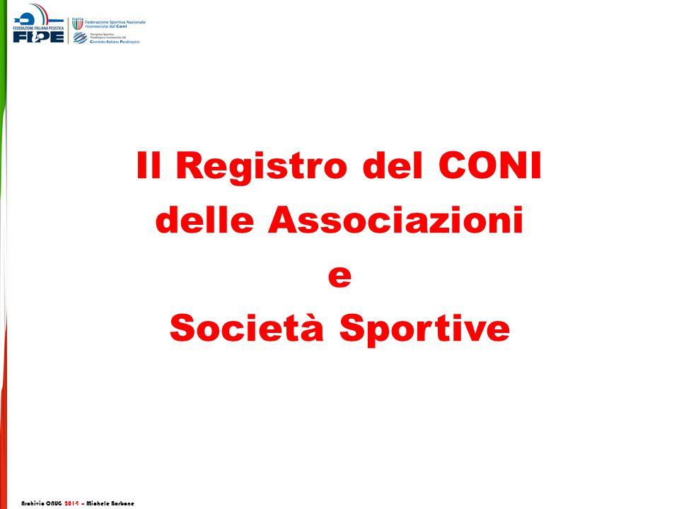 Il Registro del CONI delle Associazioni e Società Sportive Archivio CNUG 2014 – Michele Barbone