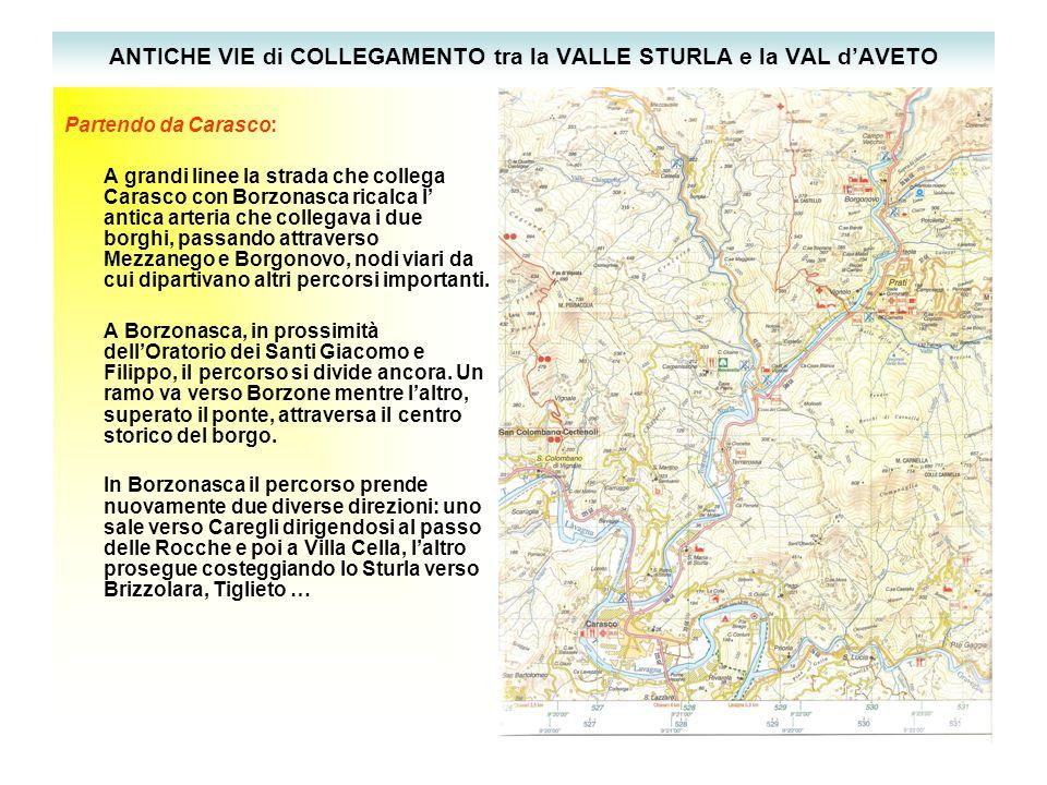 Viabilità storica nel 1861 - Fonte: IGM 1861 Da: Comunità Montane, Proposte per un recupero socioeconomico dei centri storici Valli Aveto Graveglia e Sturla, Ingauna, Valle Arroscia.