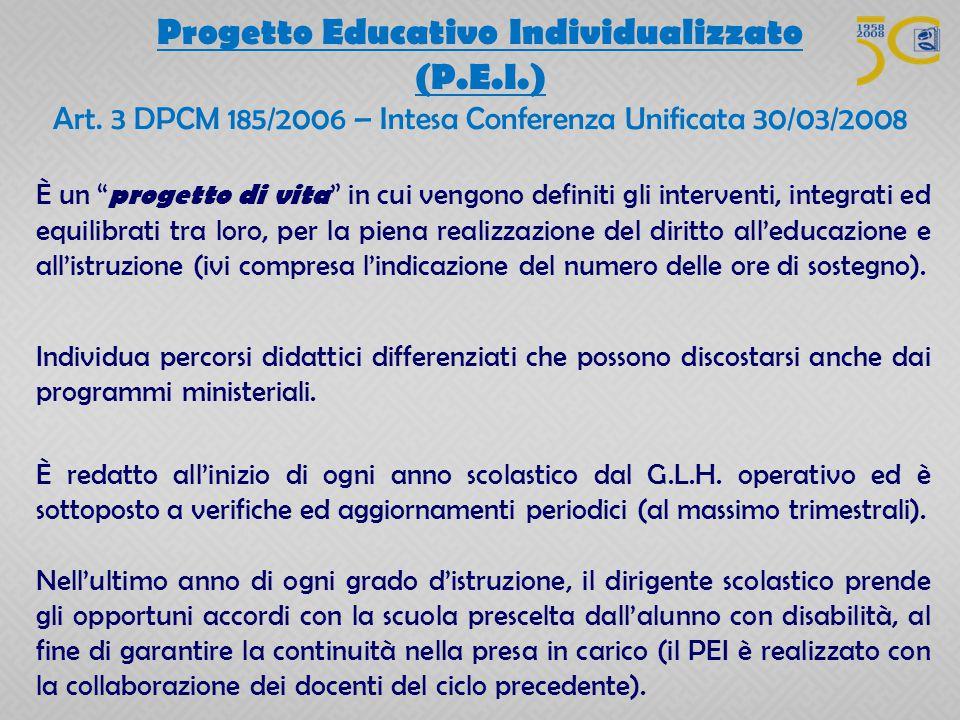 """È un """" progetto di vita """" in cui vengono definiti gli interventi, integrati ed equilibrati tra loro, per la piena realizzazione del diritto all'educaz"""