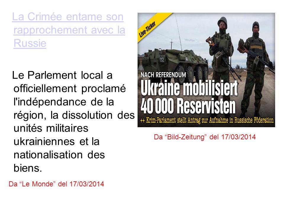 La Crimée entame son rapprochement avec la RussieLa Crimée entame son rapprochement avec la Russie Le Parlement local a officiellement proclamé l indépendance de la région, la dissolution des unités militaires ukrainiennes et la nationalisation des biens.