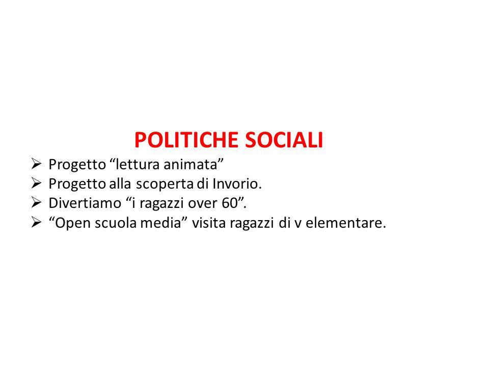 POLITICHE SOCIALI  Progetto lettura animata  Progetto alla scoperta di Invorio.