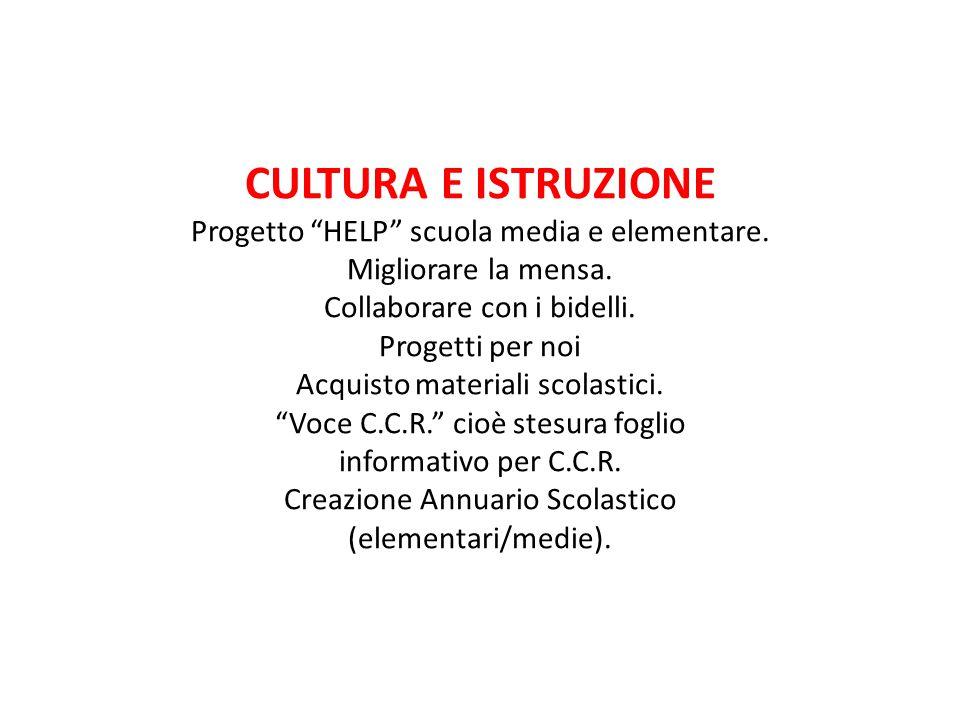 CULTURA E ISTRUZIONE Progetto HELP scuola media e elementare.