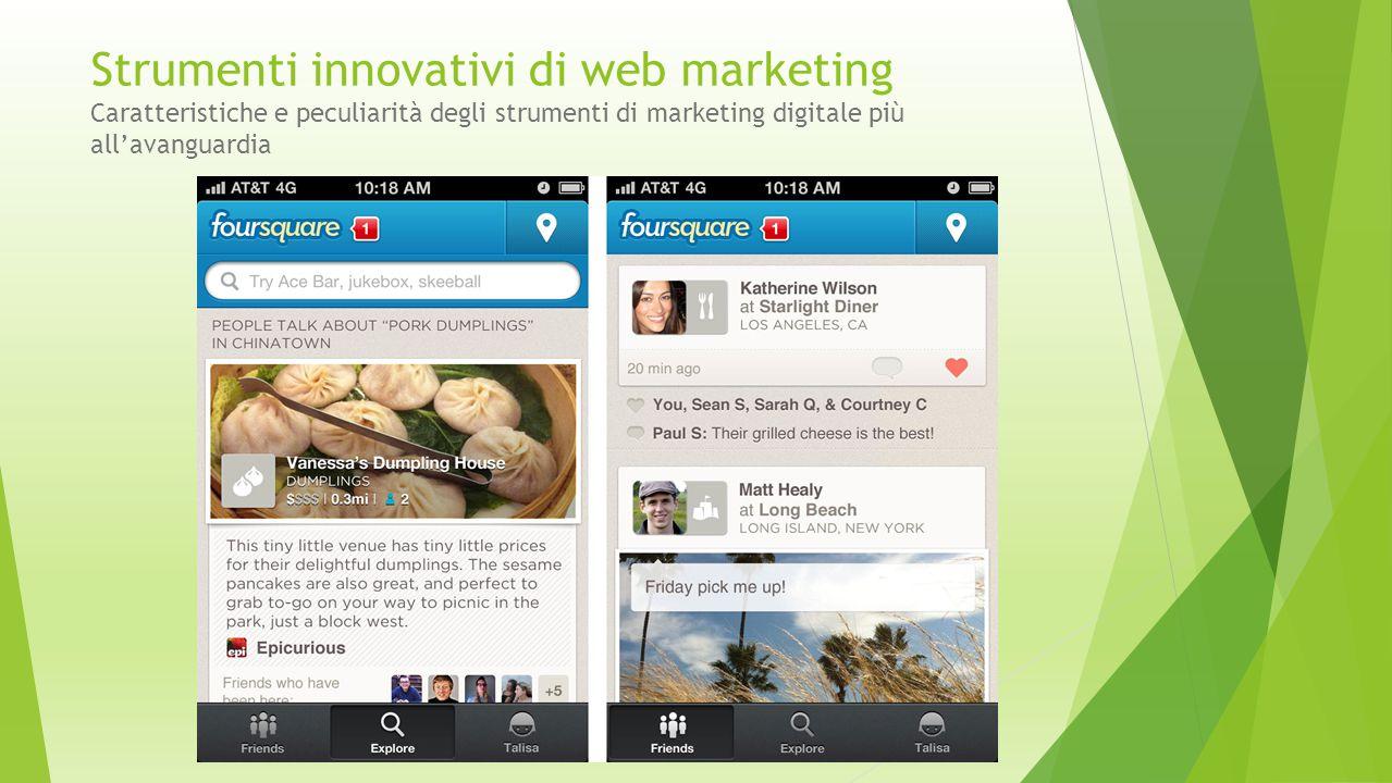 Strumenti innovativi di web marketing Caratteristiche e peculiarità degli strumenti di marketing digitale più all'avanguardia