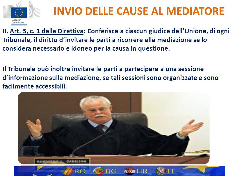 INVIO DELLE CAUSE AL MEDIATORE II. Art. 5, c.