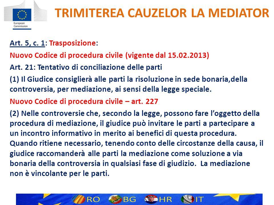 TRIMITEREA CAUZELOR LA MEDIATOR Art. 5, c.