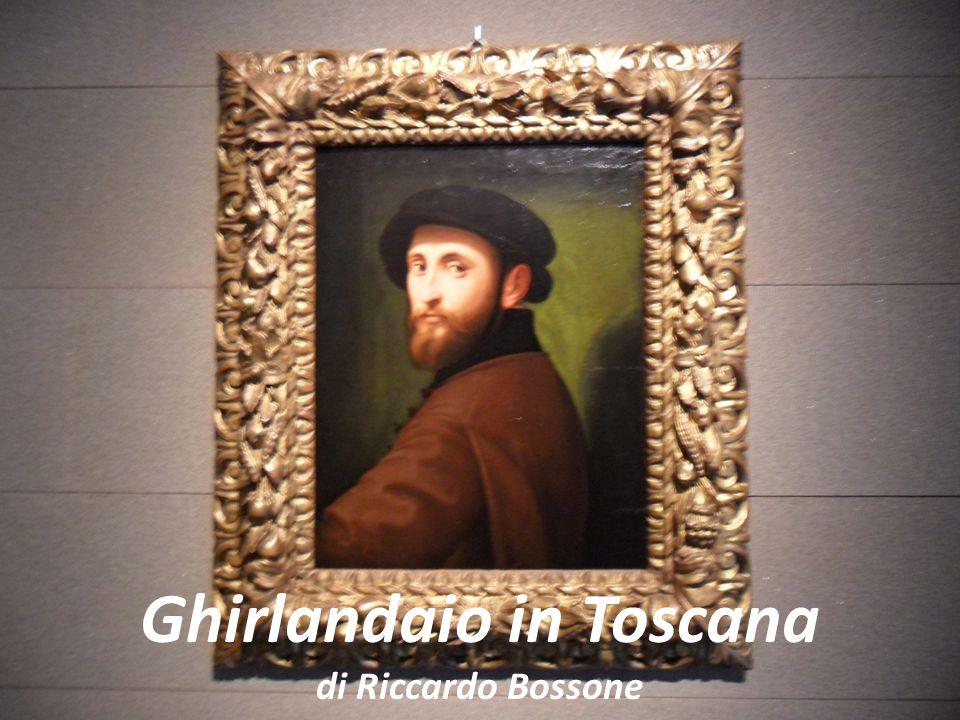 Ghirlandaio in Toscana di Riccardo Bossone