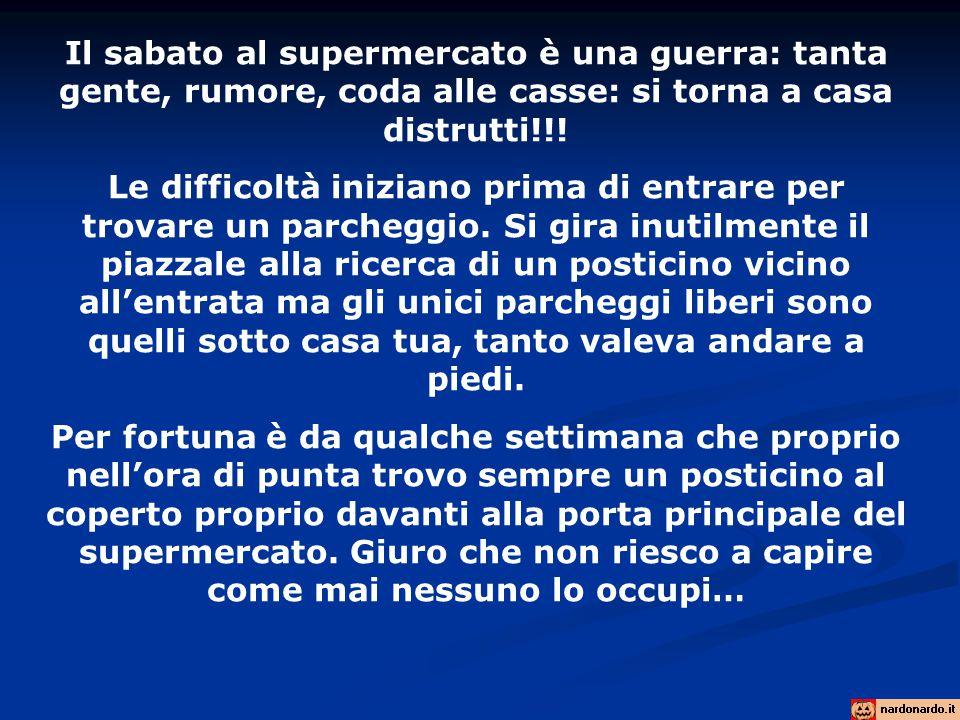 Il sabato al supermercato è una guerra: tanta gente, rumore, coda alle casse: si torna a casa distrutti!!.