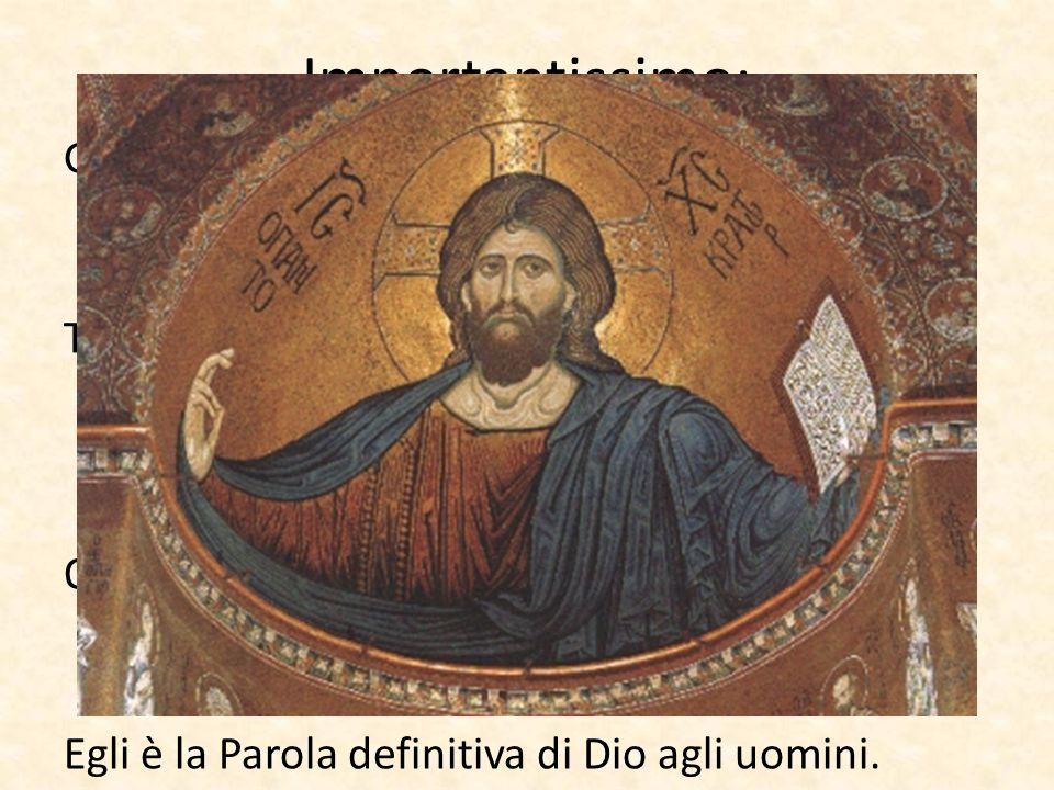 Importantissimo: Gesù non può essere in nessun modo considerato un fondatore di religione come Budda, Confucio, Maometto… Tutti questi hanno indicato