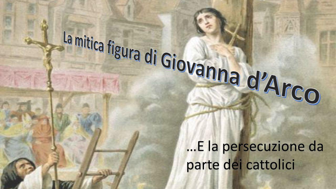 …E la persecuzione da parte dei cattolici