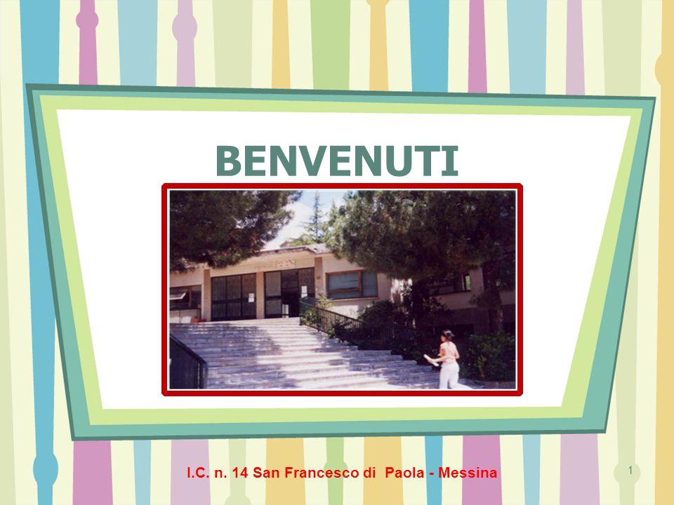 I.C. n. 14 San Francesco di Paola - Messina 1 BENVENUTI