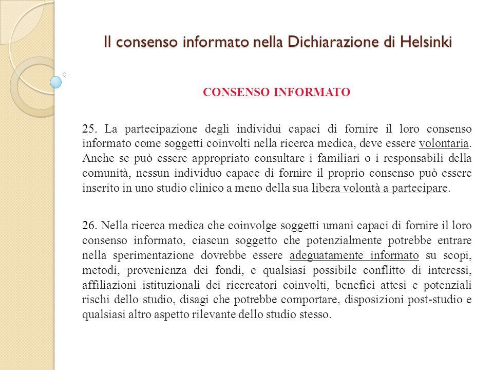 Il consenso informato nella Dichiarazione di Helsinki CONSENSO INFORMATO 25.