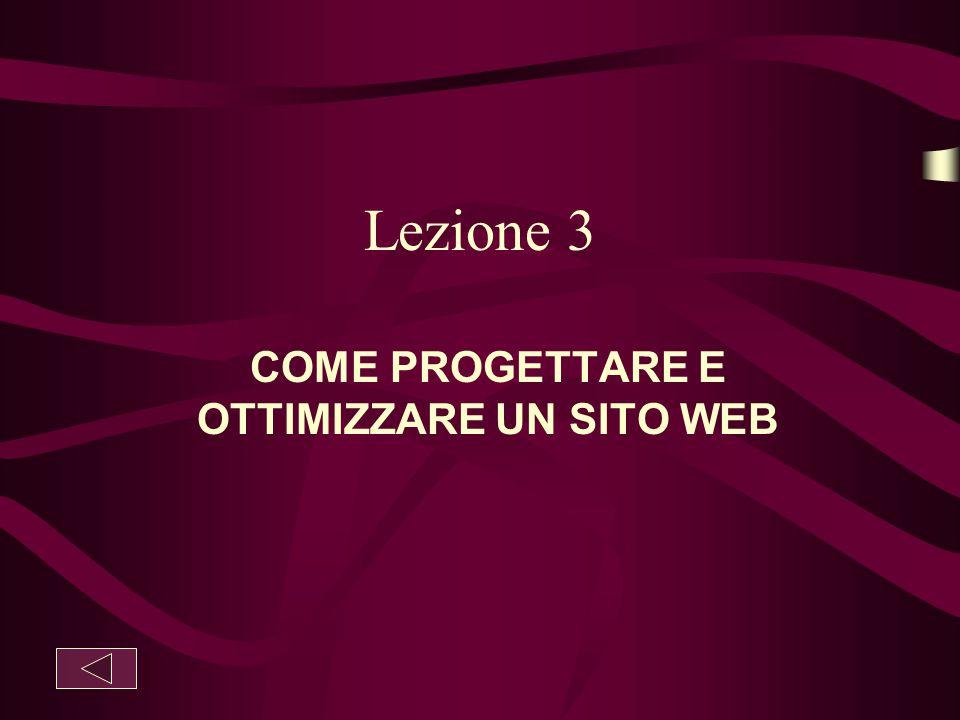 Lezione 3 COME PROGETTARE E OTTIMIZZARE UN SITO WEB