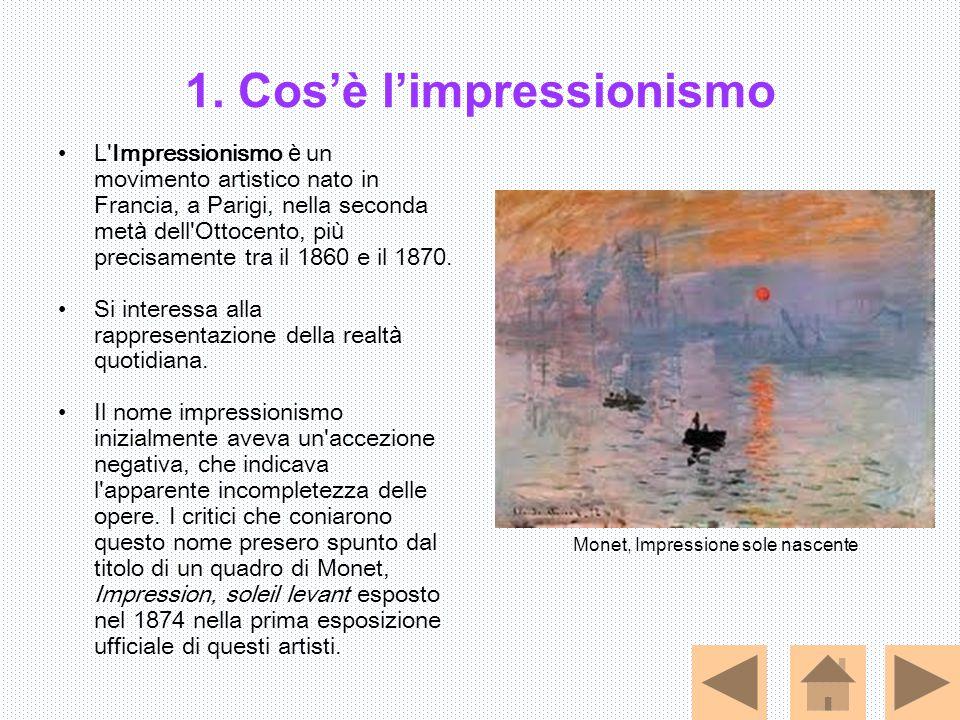 1. Cos'è l'impressionismo L'Impressionismo è un movimento artistico nato in Francia, a Parigi, nella seconda met à dell'Ottocento, pi ù precisamente t