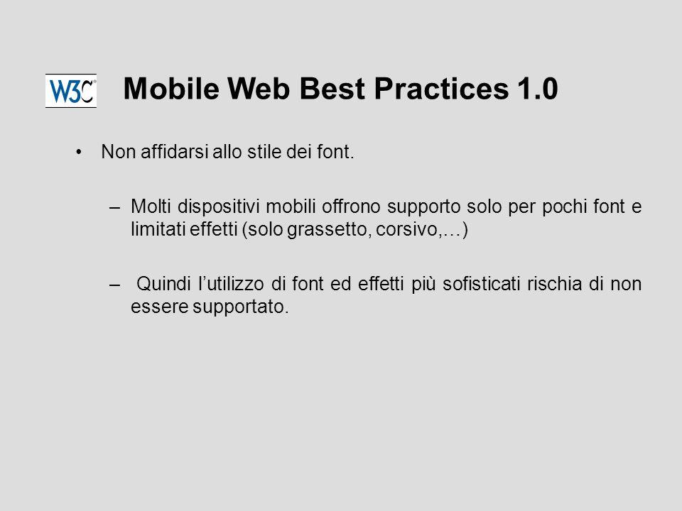 Mobile Web Best Practices 1.0 Non affidarsi allo stile dei font.