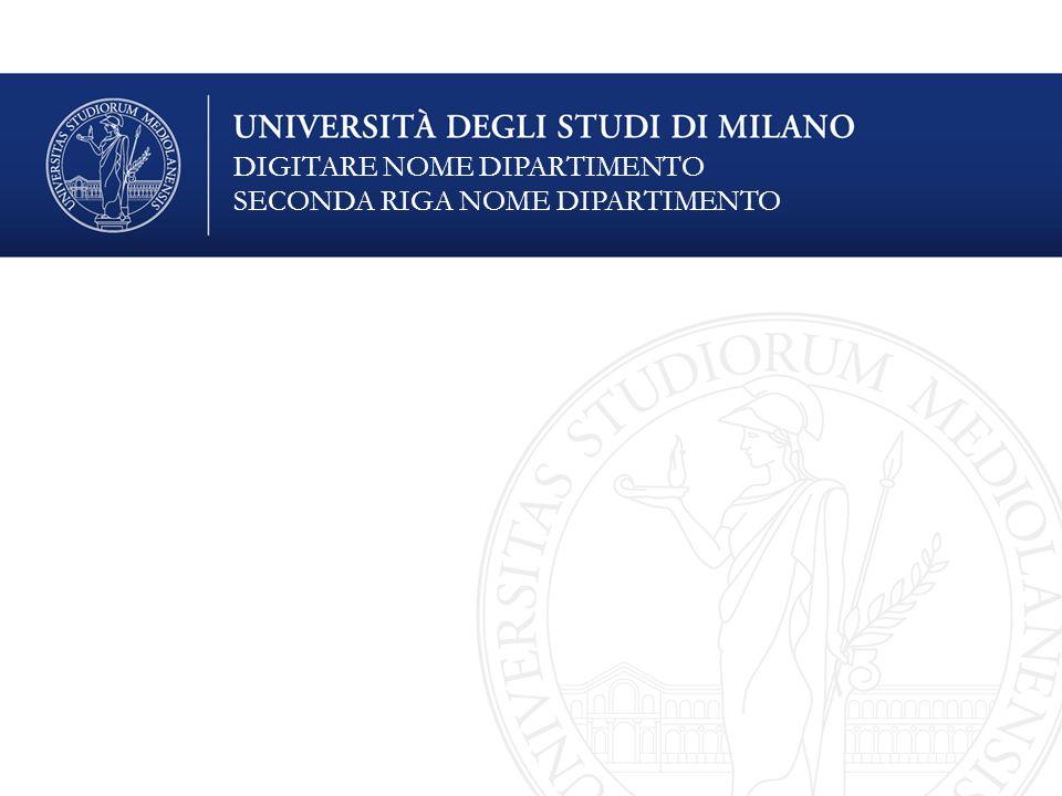 Spazio libero per eventuale altra specifica Titolo della presentazione DIGITARE NOME DIPARTIMENTO SECONDA RIGA NOME DIPARTIMENTO