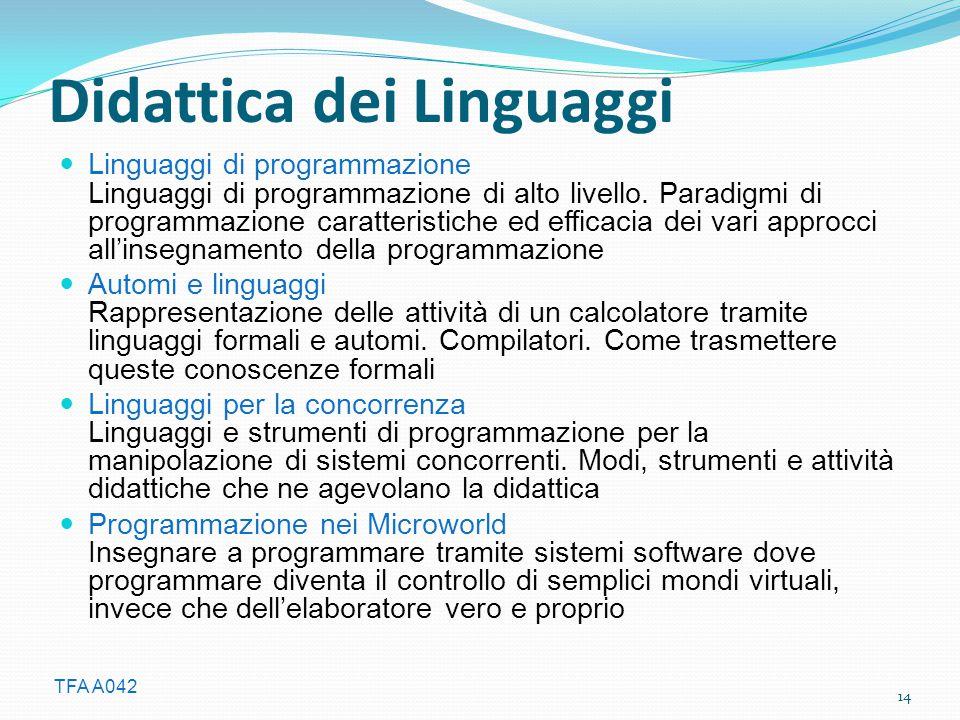 TFA A042 Didattica dei Linguaggi Linguaggi di programmazione Linguaggi di programmazione di alto livello.