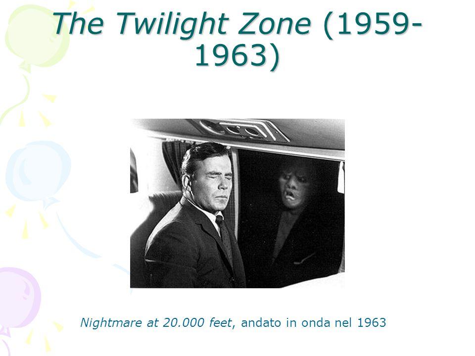 The Twilight Zone (1959- 1963) Nightmare at 20.000 feet, andato in onda nel 1963