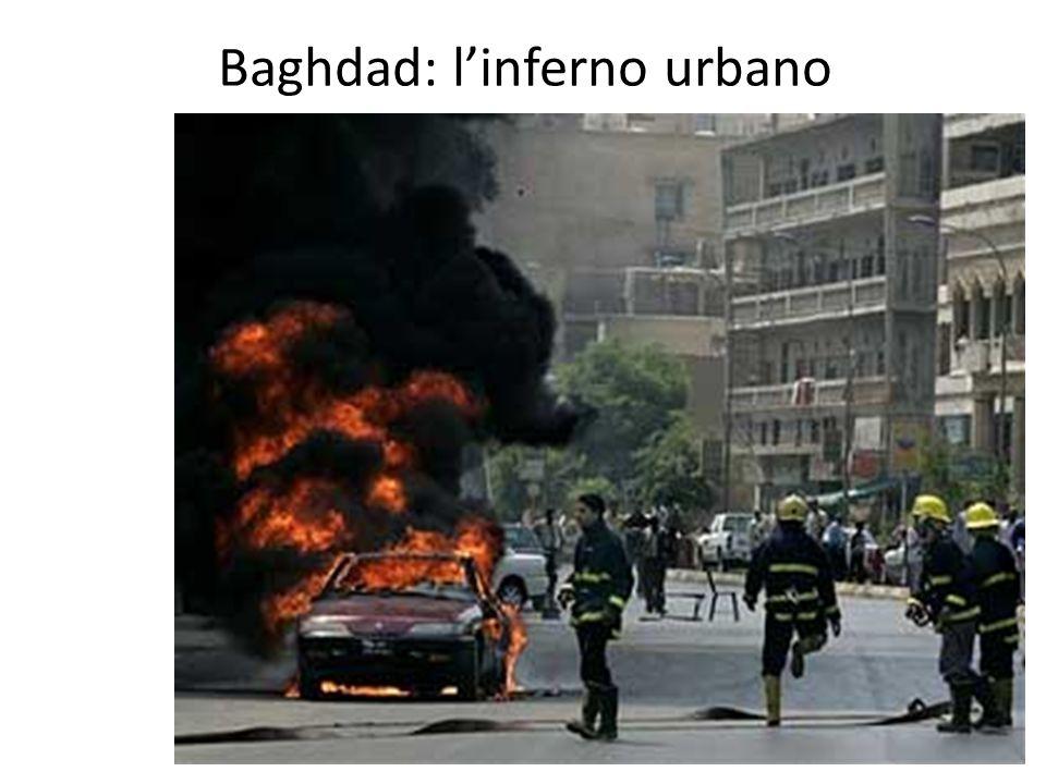 Baghdad: l'inferno urbano