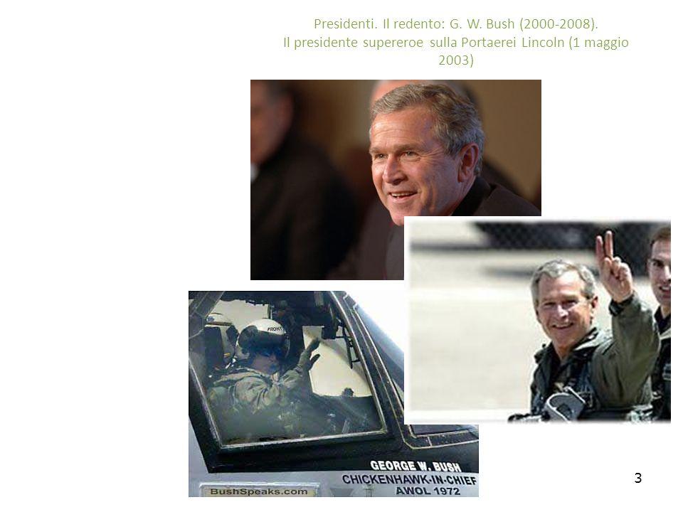 3 Presidenti. Il redento: G. W. Bush (2000-2008).