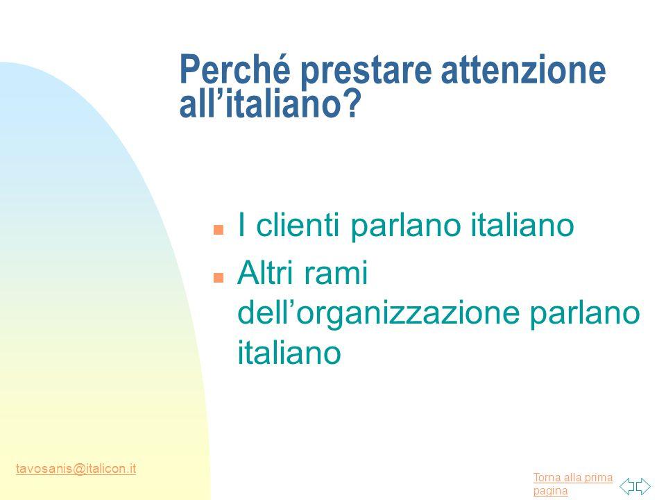 Torna alla prima pagina tavosanis@italicon.it Perché prestare attenzione all'italiano.