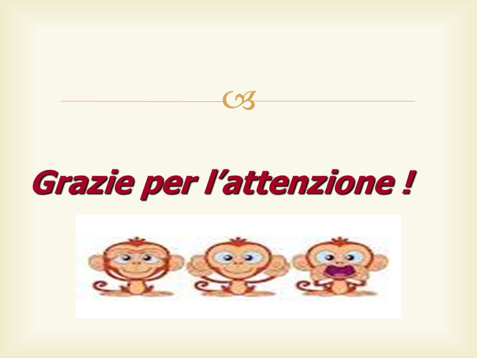  Grazie per l'attenzione !