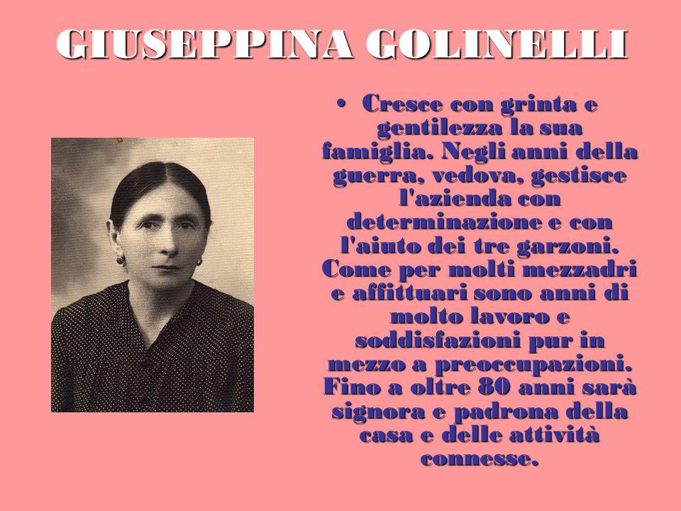 GIUSEPPINA GOLINELLI Cresce con grinta e gentilezza la sua famiglia.