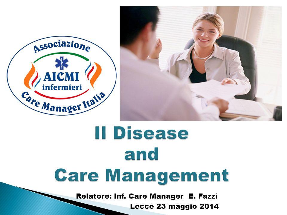  Il paziente diventa un efficace self-manager.