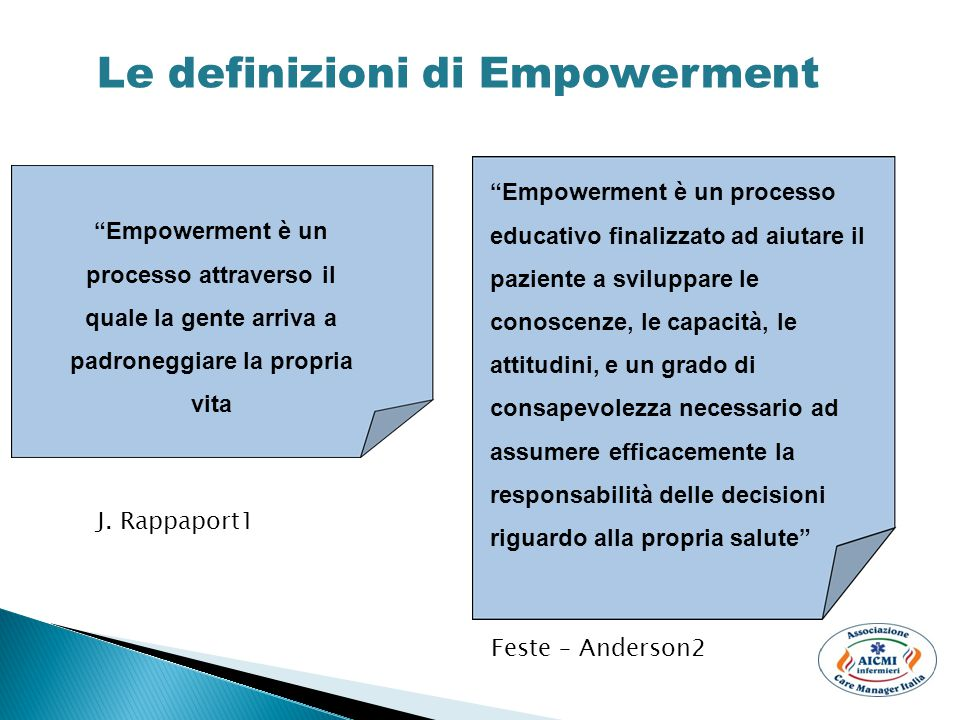 """""""Empowerment è un processo educativo finalizzato ad aiutare il paziente a sviluppare le conoscenze, le capacità, le attitudini, e un grado di consapev"""