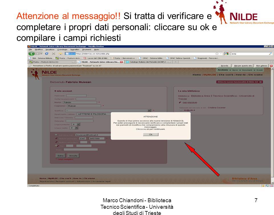 Marco Chiandoni - Biblioteca Tecnico Scientifica - Università degli Studi di Trieste 7 Attenzione al messaggio!.