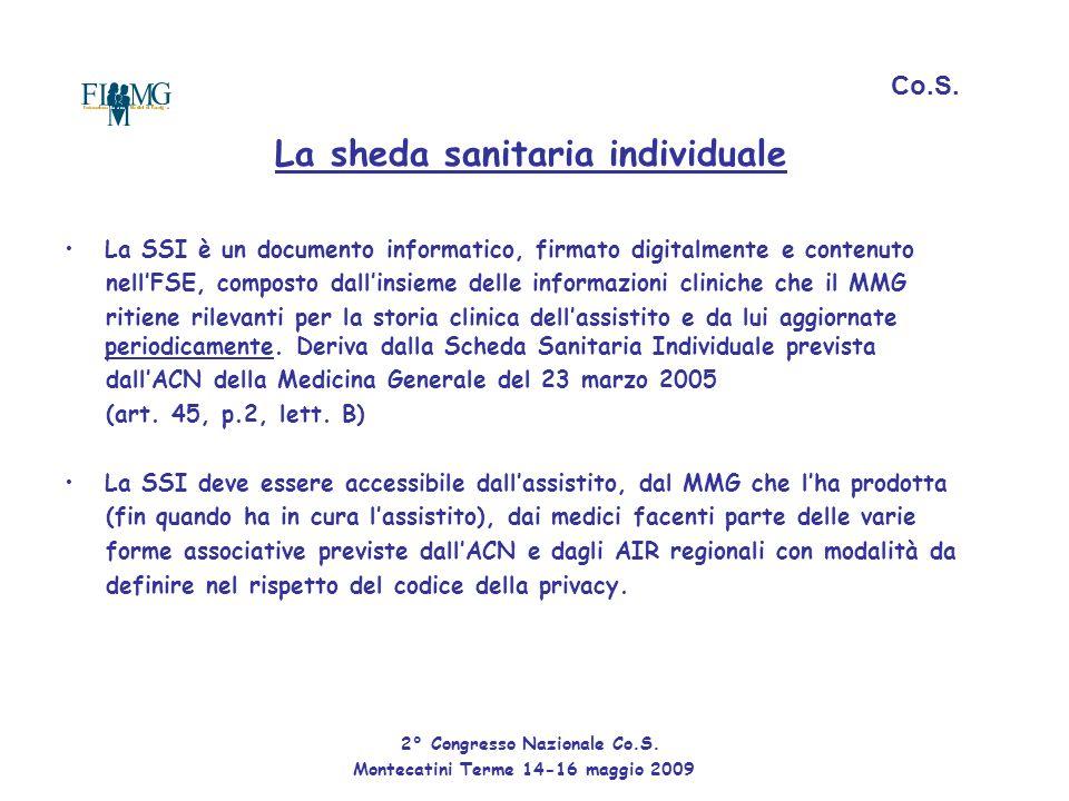 La sheda sanitaria individuale La SSI è un documento informatico, firmato digitalmente e contenuto nell'FSE, composto dall'insieme delle informazioni