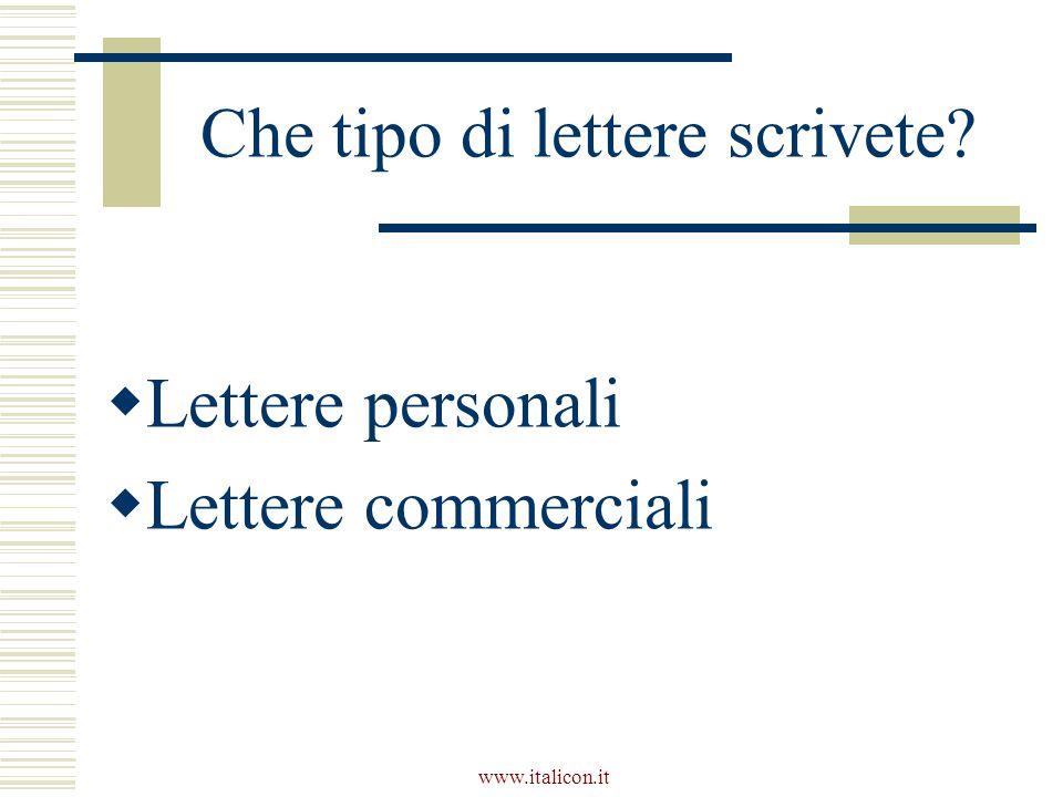 www.italicon.it Che tipo di lettere scrivete  Lettere personali  Lettere commerciali