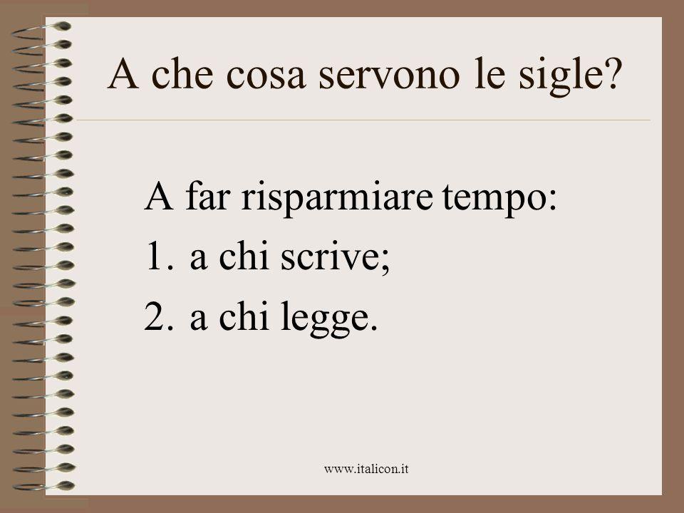 www.italicon.it A che cosa servono le sigle.