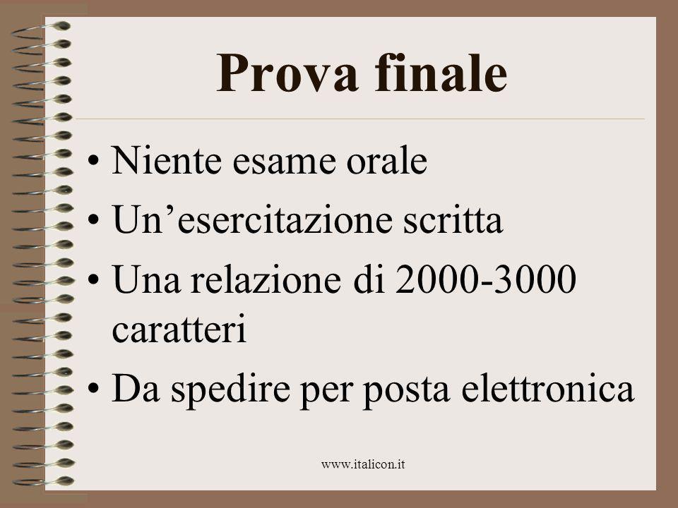 www.italicon.it Altri consigli… (collegati al discorso sul destinatario) Evitate espressioni impersonali Usate la forma attiva
