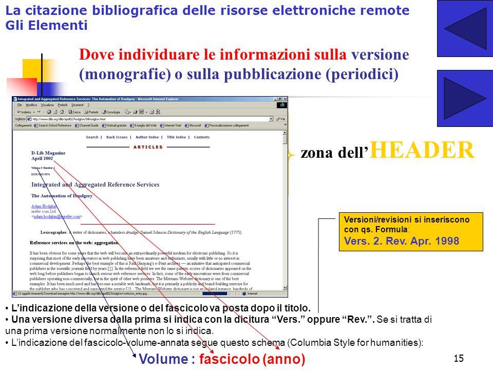 """14 La citazione bibliografica delle risorse elettroniche remote Gli Elementi Le risorse """"indigene"""" Difficoltà e casi particolari nell'identificazione"""