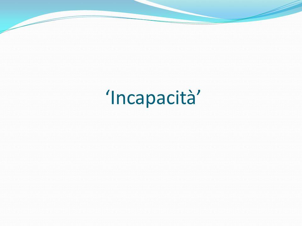 'Incapacità'