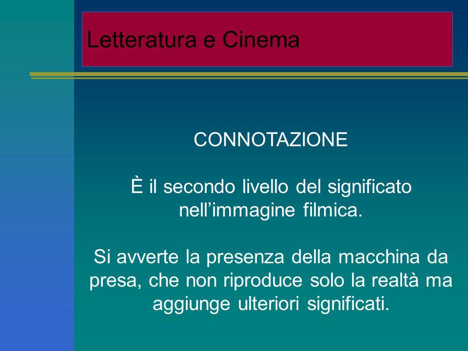 CONNOTATION C'est la seconde marche de la signification dans l'image filmique.