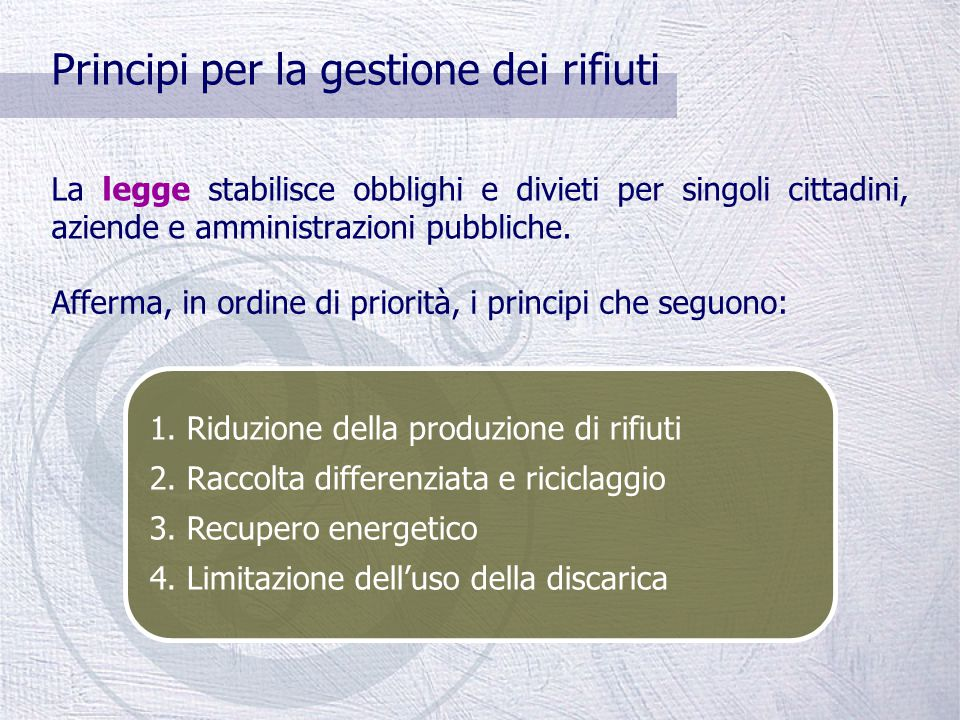 """Riferimenti normativi NORMATIVA NAZIONALE 1)D.Lgs. 22/97 (""""Decreto Ronchi"""") 2)D.P.R. 27.4.1999 n. 158 - Istituzione della tariffa 3)D.Lgs 152/06 - Nor"""