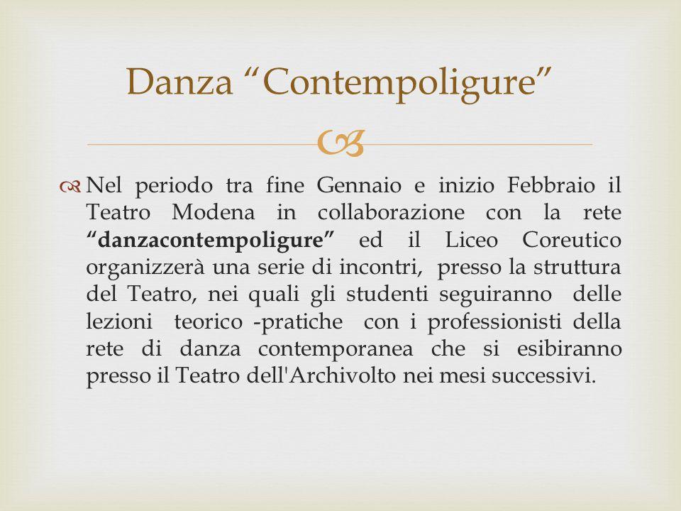 """  Nel periodo tra fine Gennaio e inizio Febbraio il Teatro Modena in collaborazione con la rete """"danzacontempoligure"""" ed il Liceo Coreutico organizz"""